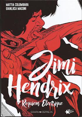 Jimi Hendrix Requiem Electrique aux éditions Graph Zeppelin