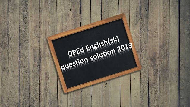 DPEd English(sk) question solution 2019