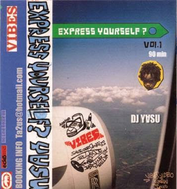 MIX TAPE Express Yourself? Vol.1 mixed by DJ-Y∀SU