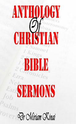 Anthology of Christian Bible Sermons by Dr Miriam Kinai