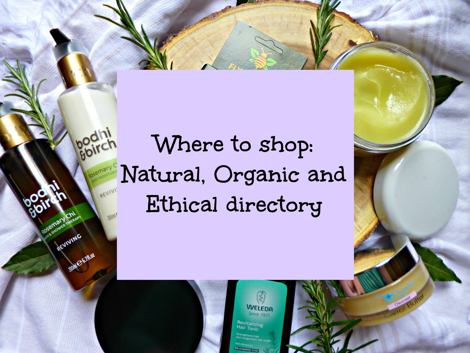 Where to Shop: Natural, Organic and Ethical Directory