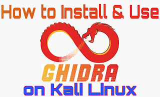 Ghidra on Kali Linux install and use