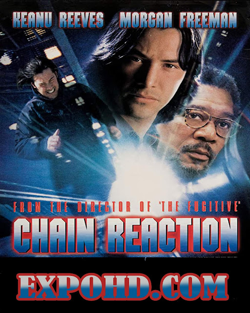 Chain Reaction 1996 Dual Audio 720p | HDRip x 265 ACC 1.3Gb