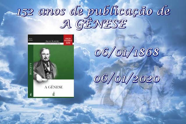 06/01/1868 - PUBLICAÇÃO DE A GÊNESE, de Allan Kardec