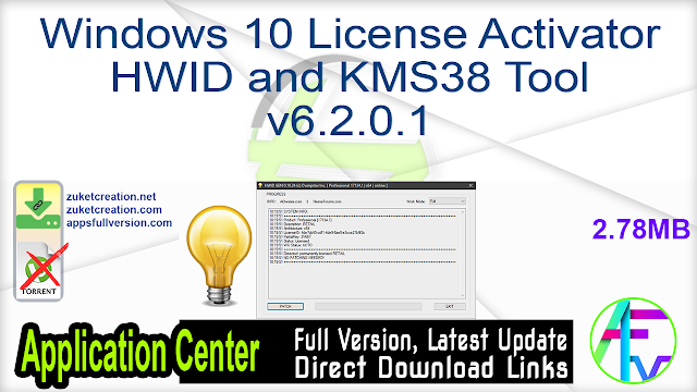 Windows 10 License Activator HWID and KMS38 Tool v6.2.0.1