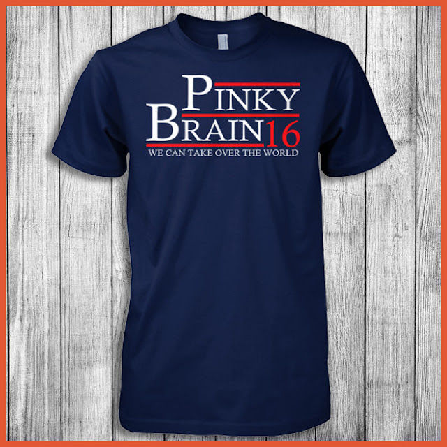 Pinky Brain - We Can Take Over The World 2016 T-Shirt