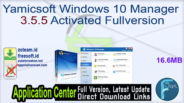 Yamicsoft Windows 10 Manager 3.5.5 Activated Fullversion