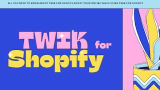 TWIK for shopify