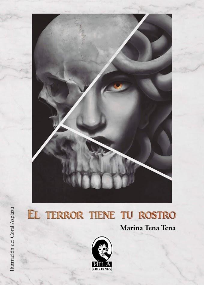 RESEÑA: El terror tiene tu rostro - Marina Tena Tena