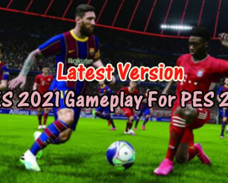 PES 2017 Latest Version Official PES 2021 Gameplay Mod