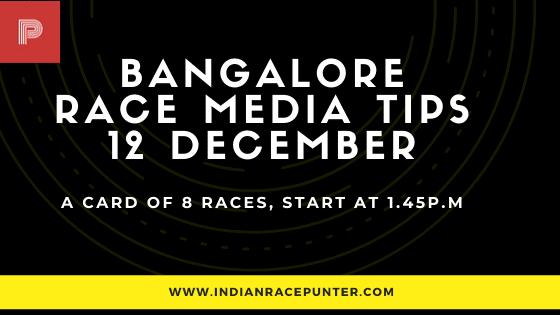 Bangalore Race Media Tips 12 December
