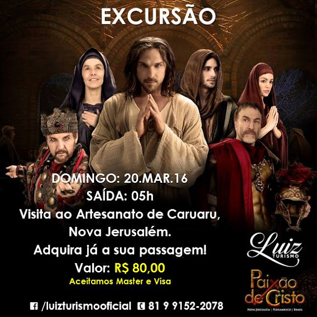 http://www.blogdofelipeandrade.com.br/2016/02/luiz-turismo-paixao-de-cristo-2016-nova.html
