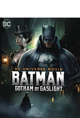 Batman: Gotham by Gaslight (2018) BRRip 720p Latino AC3 5.1 / Español Castellano AC3 2.0 / ingles AC3 5.1 BDRip m720p