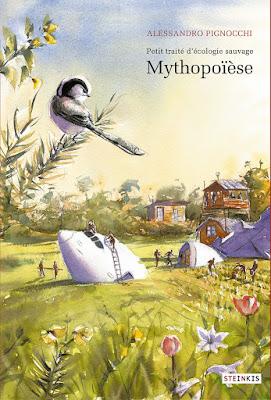 tome 3 du petit traité d'écologie sauvage, Mythopoïèse