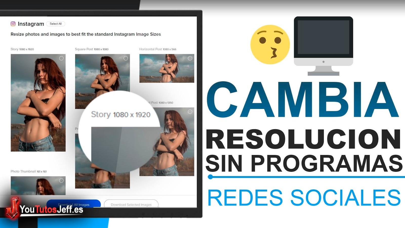 Redimensiona Imágenes Sin Programas, para Redes Sociales
