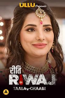 Download Riti Riwaj (Taala Chaabi) Part 7 Hindi Complete Web Series Download 720p WEB-DL