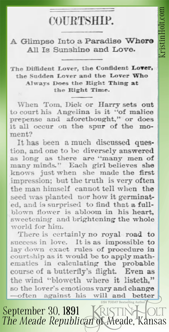 Kristin Holt | Courtship. A Glimpse Into a Paradise Where All is Sunshine and Love. Published in The Meade Republican of Meade, Kansas on September 30, 1891. Part 1.