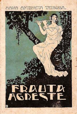 TATAGIBA, Maria Antonieta, 'Frauta Agreste', Rio de Janeiro: Liv. Ed. Leite Ribeiro Freitas Bastos, 1927 (capa de Raul Pederneiras).