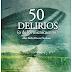 50 Delirios (O De Los Microcuentos)