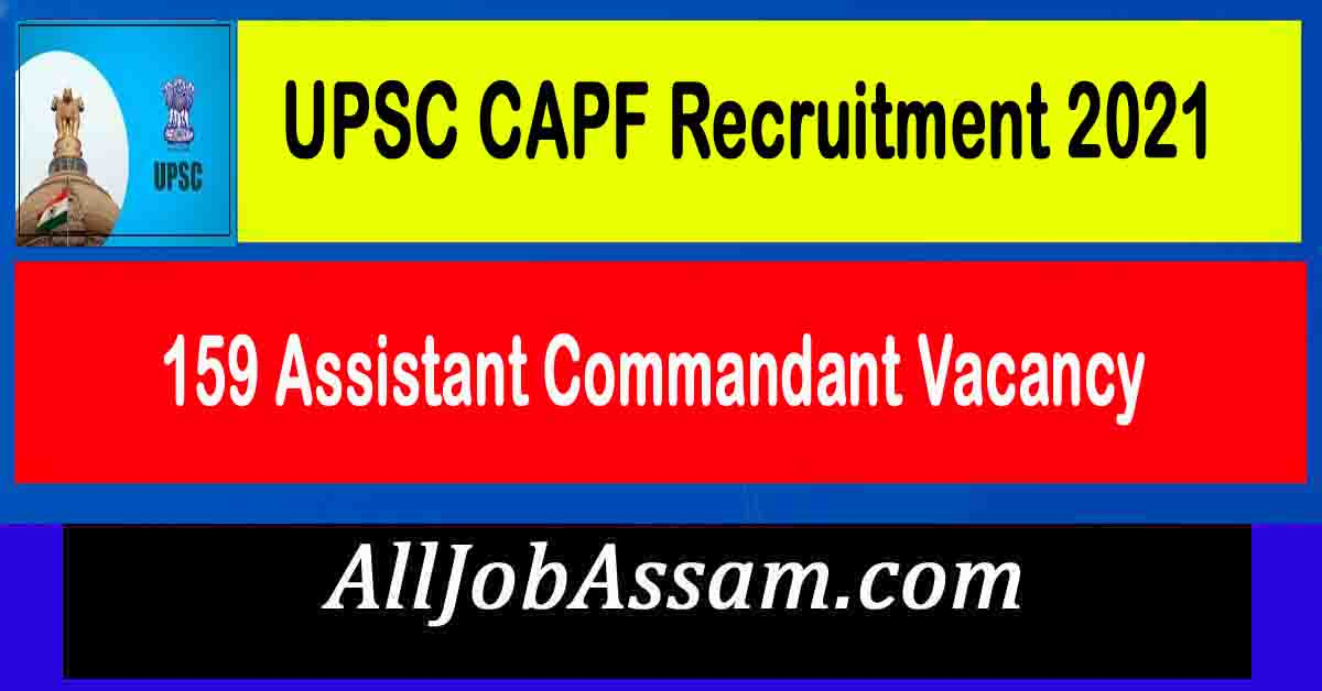 UPSC CAPF Recruitment 2021