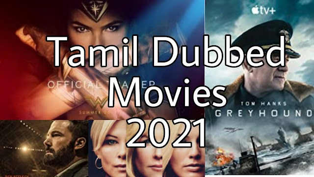 New Tamil Dubbed Movies Of Hollywood in 2021