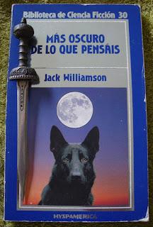 Portada del libro Más oscuro de lo que pensáis, de Jack Williamson