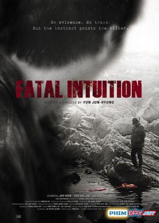 Trực Giác Chết Người - Fatal Intuition (2015)