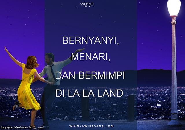BERNYANYI, MENARI, DAN BERMIMPI DI LA LA LAND