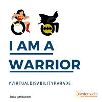 I am a warrior poster with drawings of Wonder Woman and Batman speeding in wheelchairs