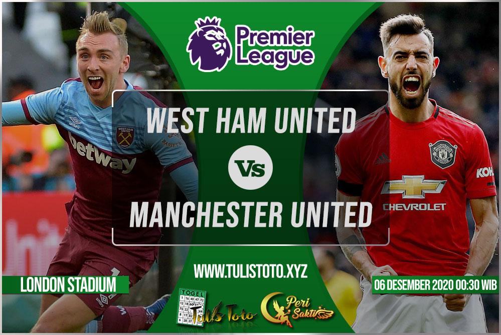 Prediksi West Ham United vs Manchester United 06 Desember 2020