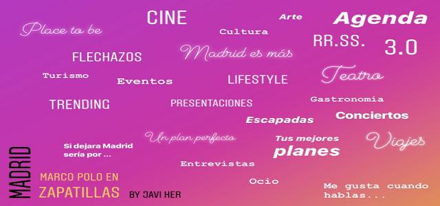 MADRID ES MÁS   Nuevas secciones y más Madrid.