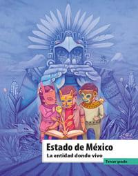 Libro de texto La entidad donde vivo Estado de México Tercer grado 2021-2022