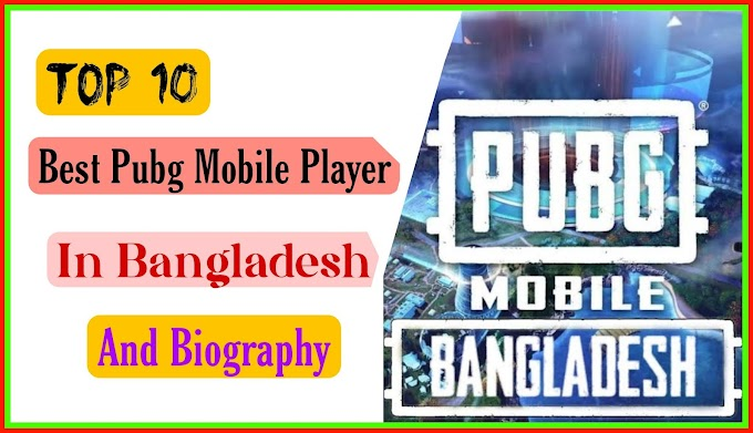Best PUBG Mobile Player In Bangladesh And Their Biography 2021