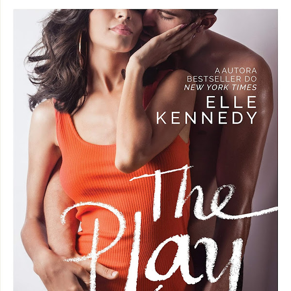 [LANÇAMENTO] The Play: Os desencontros de Demi e Hunter de Elle Kennedy