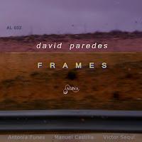 http://alinamusica.blogspot.com/2016/08/frames-david-paredes-al032_31.html