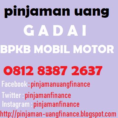 Gadai bpkb mobil motor manado 081283872637