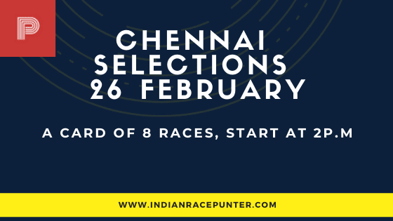 Chennai Race Selections 26 February