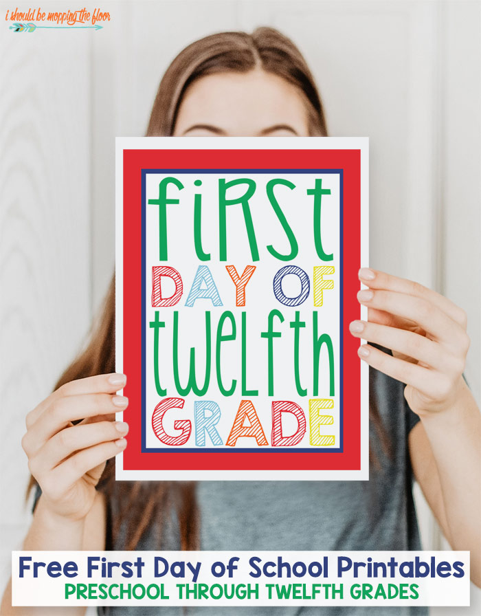 First Day of School Printable Posters