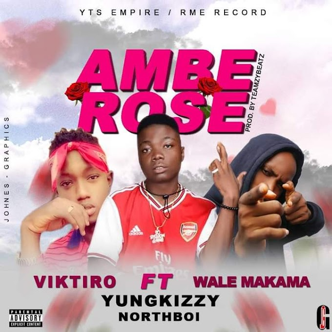 MUSIC: Yungkizzy Northboi ft Wale Makama & Viktiro – Amberose #Arewapublisize