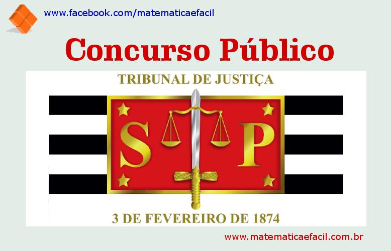 Concurso Público para o Tribunal de Justiça de São Paulo / TJ – SP litoral e interior