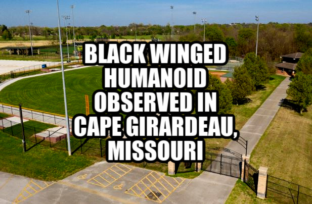 Black winged humanoid observed in Cape Girardeau, Missouri  Cape%2Bgirardeau%2B%25281%2529