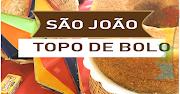 Festa tema SÃO JOÃO: top de bolo