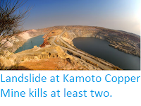 https://sciencythoughts.blogspot.com/2016/03/landslide-at-kamoto-copper-mine-kills.html