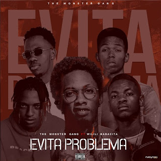 The Monster Gang - Evita Problemas (feat Wilili)
