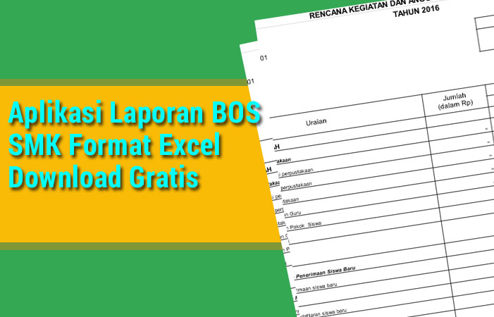 Laporan BOS SMK Excel Download