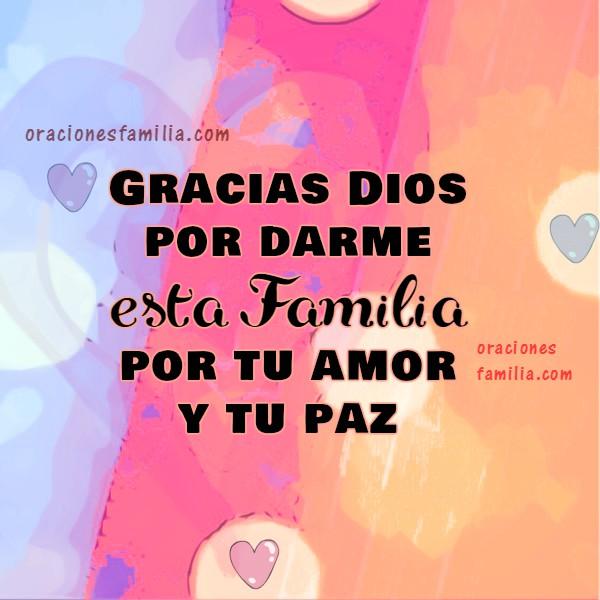 Bonita oración corta cristiana por mi familia, Dios bendice a mi familia, cuida a mis hijos, protégelos. Imágenes con oraciones por Mery Bracho.