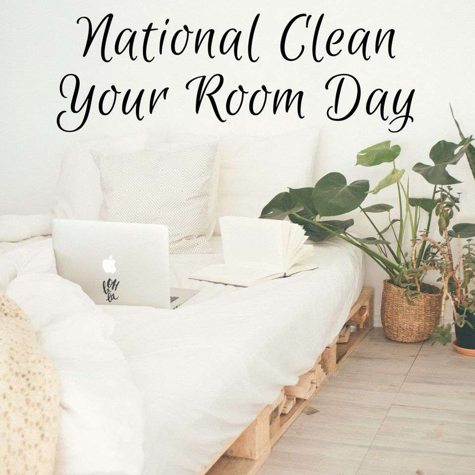 National Clean Your Room Day Wishes Lovely Pics