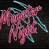 Les Monster Nights sont officiellement de retour !