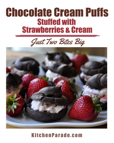 Chocolate Cream Puffs Stuffed with Strawberries & Cream ♥ KitchenParade.com, barely sweet little desserts just two bites big, perfect finger food.