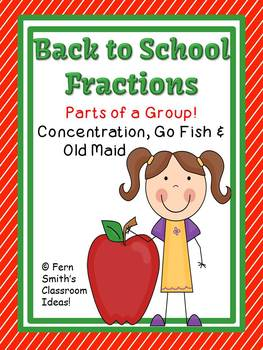 Fern Smith's Fractions for Back to School Concentration, Go Fish & Old Maid for Common Core
